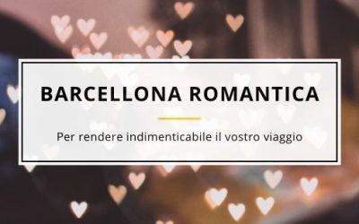Weekend Romantico a Barcellona