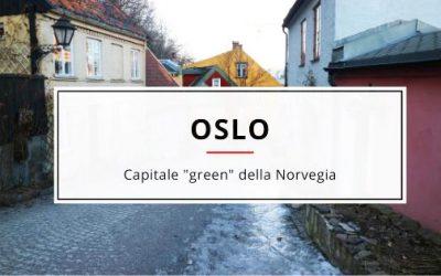 """Oslo, la capitale """"green"""" della Norvegia"""