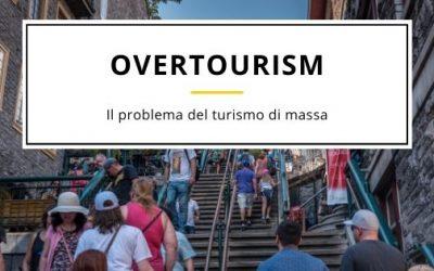 Overtourism: il problema del turismo di massa