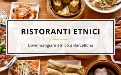 7 Ristoranti Etnici Barcellona