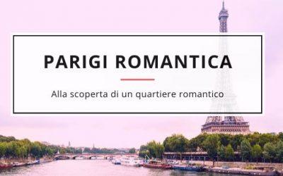 Parigi romantica: un giro nella città dell'amore