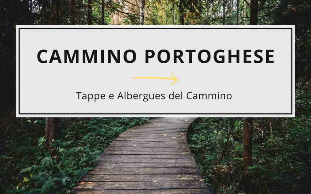 tappe e albergue cammino portoghese