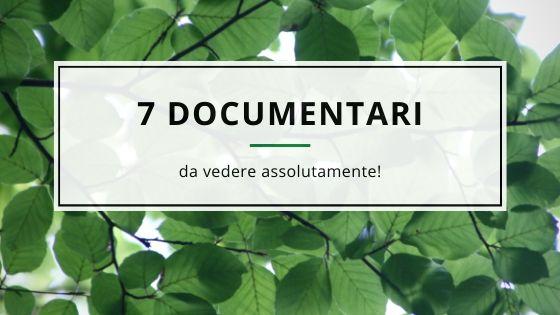 documentari da vedere