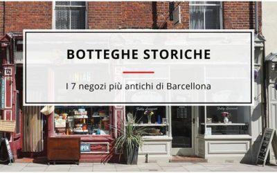 7 Botteghe Storiche di Barcellona da scoprire